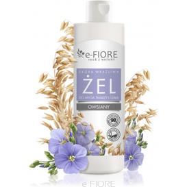 E-FIORE Żel owsiany do mycia twarzy i ciała dla skóry suchej i wrażliwej